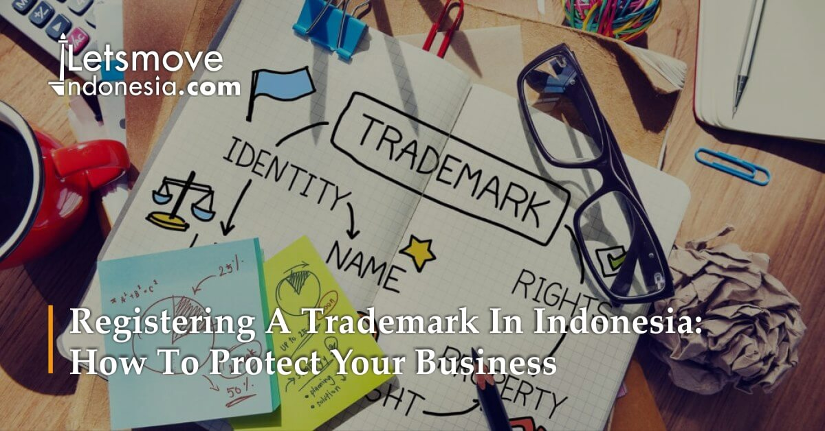Registering a Trademark in Indonesia - How to Protect Your Business