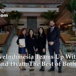 LetsMoveIndonesia Teams up With The Grand Hyatt – The Best of Both Worlds