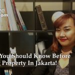 Things you should know before renting property in Jakarta! | LetsMoveIndonesia