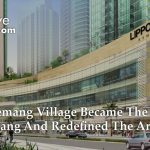 How Kemang Village became the King of Kemang | LetsMoveIndonesia