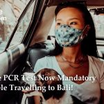 Negative PCR test now mandatory for people travelling to Bali | LetsMoveIndonesia