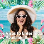Offshore Visas To Enter Indonesia Are Now Available!!!   LetsMoveIndonesia